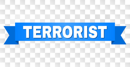 TERRORIST text on a ribbon. Designed with white caption and blue stripe. Vector banner with TERRORIST tag on a transparent background.