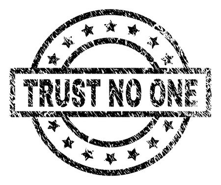 TRUST NO ONE stamp seal watermark with distress style. Designed with rectangle, circles and stars. Black vector rubber print of TRUST NO ONE tag with scratched texture.