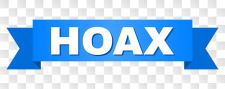 HOAX text on a ribbon. Designed with white title and blue tape. Vector banner with HOAX tag on a transparent background.