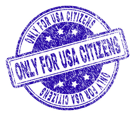 ONLY FOR USA CITIZENS stamp seal imprint with distress texture. Designed with rounded rectangles and circles. Blue vector rubber print of ONLY FOR USA CITIZENS text with unclean texture. Illustration