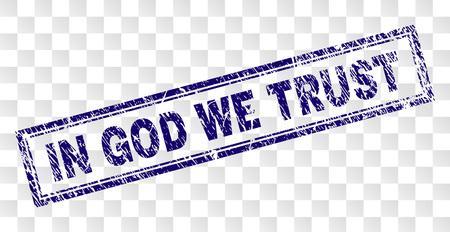 IN GOD WE TRUST empreinte de sceau de timbre avec un style d'impression en caoutchouc et une forme de rectangle à double cadre. Le timbre est placé sur un fond transparent.