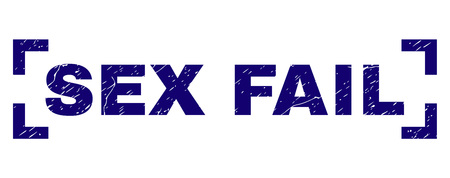 SEX FAIL title seal print with grunge texture. Text tag is placed between corners. Blue vector rubber print of SEX FAIL with unclean texture.