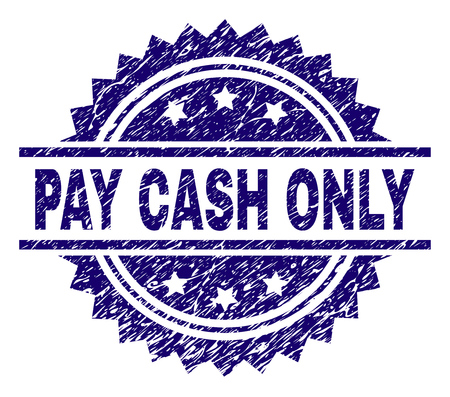 PAY CASH ONLY stamp seal watermark with distress style. Blue vector rubber print of PAY CASH ONLY label with dirty texture.