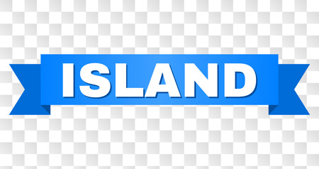 ISLAND text on a ribbon. Designed with white title and blue tape. Vector banner with ISLAND tag on a transparent background. Stock Illustratie