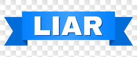 LIAR text on a ribbon. Designed with white title and blue tape. Vector banner with LIAR tag on a transparent background.