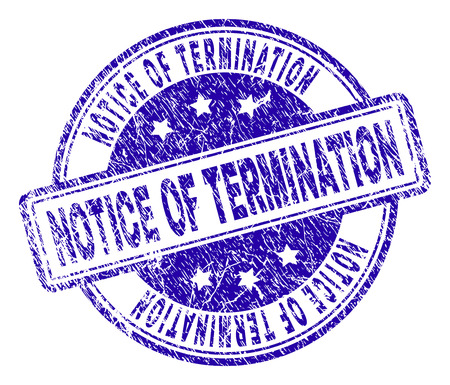 NOTICE OF TERMINATION stamp seal watermark with grunge effect. Designed with rounded rectangles and circles. Blue vector rubber print of NOTICE OF TERMINATION tag with grunge texture.