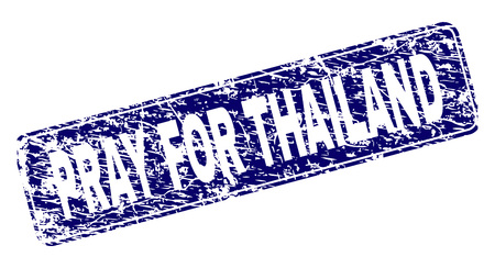 PRAY FOR THAILAND stamp seal print with distress texture. Seal shape is a rounded rectangle with frame. Blue vector rubber print of PRAY FOR THAILAND tag with dirty texture.