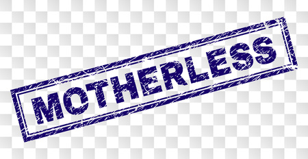 MOTHERLESS stamp seal print with rubber print style and double framed rectangle shape. Stamp is placed on a transparent background. Blue vector rubber print of MOTHERLESS label with scratched texture.