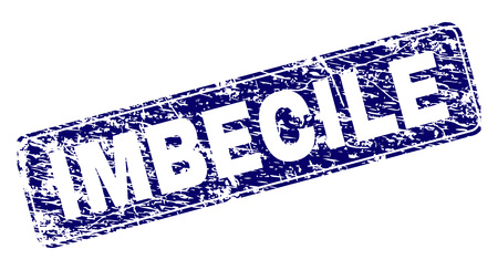 IMBECILE stamp seal print with distress style. Seal shape is a rounded rectangle with frame. Blue vector rubber print of IMBECILE text with scratched style.
