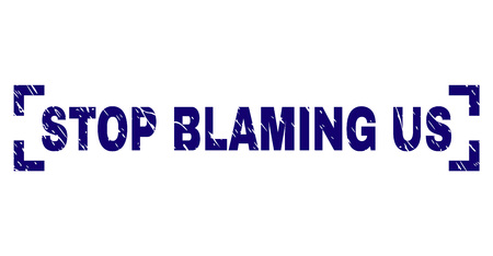 STOP BLAMING US caption seal stamp with grunge texture. Text caption is placed between corners. Blue vector rubber print of STOP BLAMING US with corroded texture. Illustration