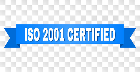 ISO 2001 CERTIFIED text on a ribbon. Designed with white title and blue stripe. Vector banner with ISO 2001 CERTIFIED tag on a transparent background.