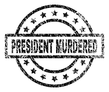 PRESIDENT MURDERED stamp seal watermark with distress style. Designed with rectangle, circles and stars. Black vector rubber print of PRESIDENT MURDERED label with grunge texture.
