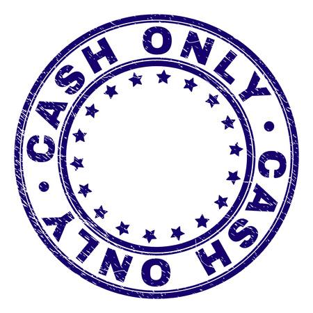CASH ONLY stamp seal imprint with distress texture. Designed with circles and stars. Blue vector rubber print of CASH ONLY text with unclean texture. Illusztráció