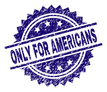 ONLY FOR AMERICANS stamp seal watermark with distress style. Blue vector rubber print of ONLY FOR AMERICANS title with retro texture.
