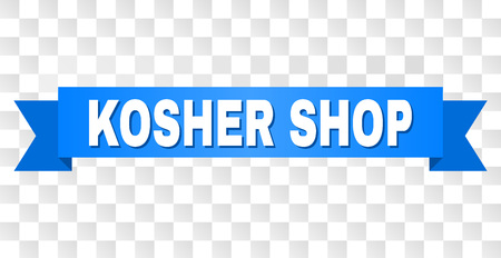KOSHER SHOP text on a ribbon. Designed with white caption and blue stripe. Vector banner with KOSHER SHOP tag on a transparent background.