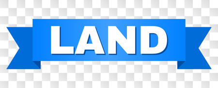 LAND text on a ribbon. Designed with white caption and blue stripe. Vector banner with LAND tag on a transparent background.