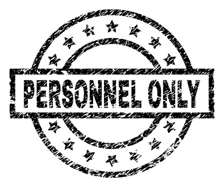 PERSONNEL ONLY stamp seal watermark with distress style. Designed with rectangle, circles and stars. Black vector rubber print of PERSONNEL ONLY title with grunge texture. Illustration