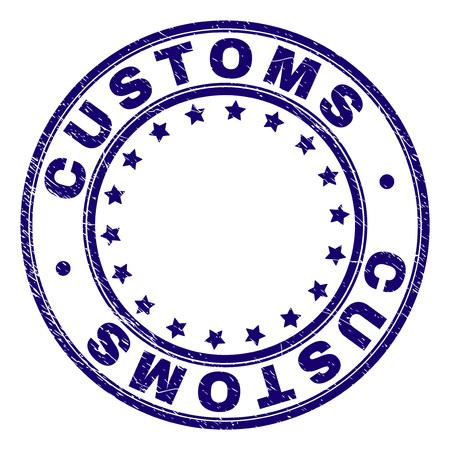 Filigrane de sceau de timbre douanier avec texture grunge. Conçu avec des cercles et des étoiles. Impression en caoutchouc de vecteur bleu de balise CUSTOMS avec texture grunge.