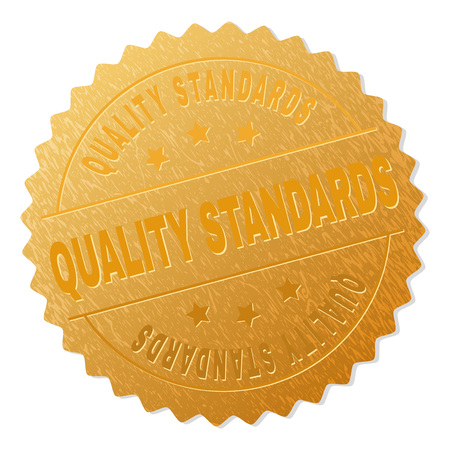 QUALITY STANDARDS gold stamp award. Vector golden award with QUALITY STANDARDS title. Text labels are placed between parallel lines and on circle. Golden surface has metallic texture. Illustration