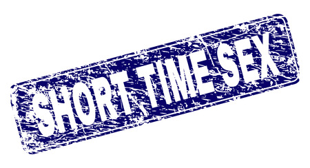 SHORT TIME SEX stamp seal print with distress texture. Seal shape is a rounded rectangle with frame. Blue vector rubber print of SHORT TIME SEX text with dust texture.