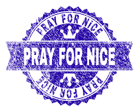PRAY FOR NICE rosette stamp seal watermark with distress style. Designed with round rosette, ribbon and small crowns. Blue vector rubber print of PRAY FOR NICE title with corroded style.
