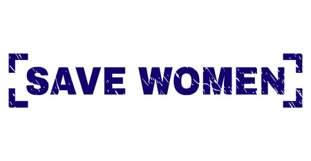 SAVE WOMEN title seal print with distress texture. Text tag is placed between corners. Blue vector rubber print of SAVE WOMEN with grunge texture.
