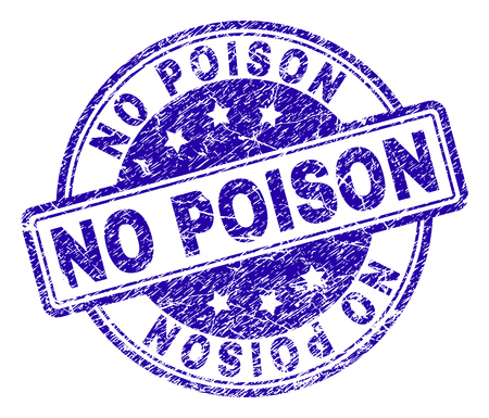 NO POISON stamp seal imprint with distress texture. Designed with rounded rectangles and circles. Blue vector rubber print of NO POISON caption with scratched texture.