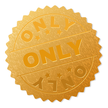 ONLY gold stamp medallion. Vector gold medal with ONLY text. Text labels are placed between parallel lines and on circle. Golden area has metallic texture. Ilustração
