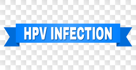 HPV INFECTION text on a ribbon. Designed with white title and blue tape. Vector banner with HPV INFECTION tag on a transparent background.