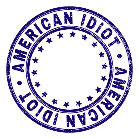 AMERICAN IDIOT stamp seal watermark with grunge texture. Designed with round shapes and stars. Blue vector rubber print of AMERICAN IDIOT label with retro texture.