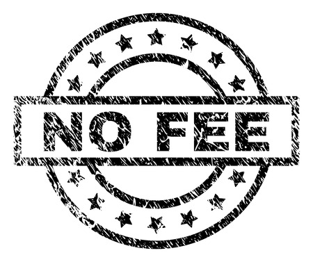 NO FEE stamp seal watermark with distress style. Designed with rectangle, circles and stars. Black vector rubber print of NO FEE label with corroded texture.