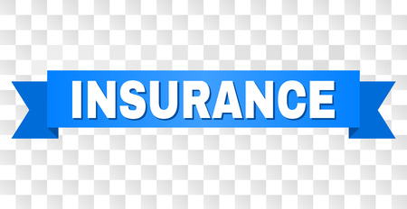 INSURANCE text on a ribbon. Designed with white caption and blue stripe. Vector banner with INSURANCE tag on a transparent background.