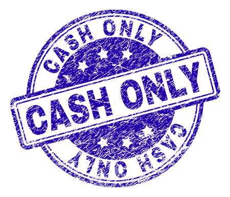CASH ONLY stamp seal watermark with distress texture. Designed with rounded rectangles and circles. Blue vector rubber print of CASH ONLY label with retro texture.