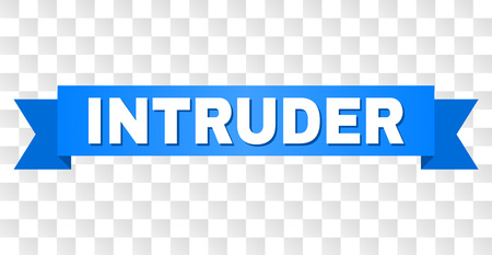 INTRUDER text on a ribbon. Designed with white title and blue stripe. Vector banner with INTRUDER tag on a transparent background.