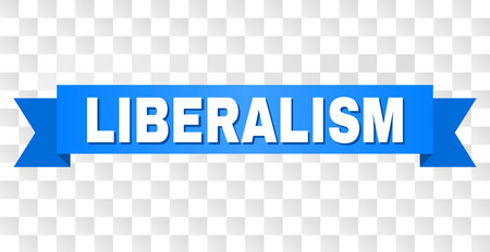 LIBERALISM text on a ribbon. Designed with white caption and blue stripe. Vector banner with LIBERALISM tag on a transparent background.