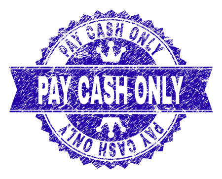 PAY CASH ONLY rosette stamp seal imprint with grunge texture. Designed with round rosette, ribbon and small crowns. Blue vector rubber watermark of PAY CASH ONLY text with unclean texture.