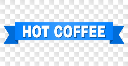 HOT COFFEE text on a ribbon. Designed with white title and blue stripe. Vector banner with HOT COFFEE tag on a transparent background.