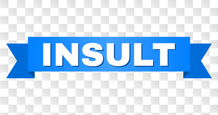 INSULT text on a ribbon. Designed with white caption and blue stripe. Vector banner with INSULT tag on a transparent background.