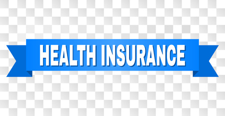 HEALTH INSURANCE text on a ribbon. Designed with white caption and blue tape. Vector banner with HEALTH INSURANCE tag on a transparent background.
