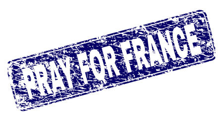 PRAY FOR FRANCE stamp seal print with grunge texture. Seal shape is a rounded rectangle with frame. Blue vector rubber print of PRAY FOR FRANCE tag with grunge texture. Banque d'images - 124605548