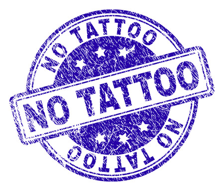 NO TATTOO stamp seal watermark with grunge texture. Designed with rounded rectangles and circles. Blue vector rubber print of NO TATTOO label with unclean texture. Illustration