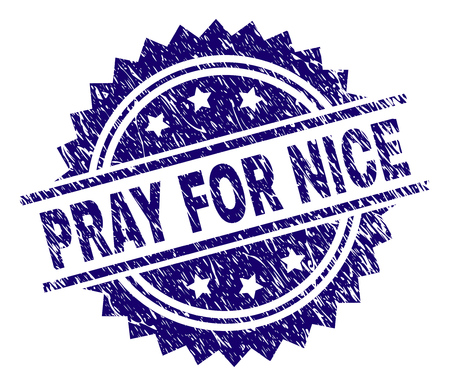 PRAY FOR NICE stamp seal watermark with distress style. Blue vector rubber print of PRAY FOR NICE text with scratched texture.