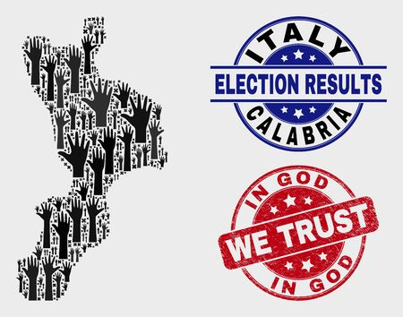 Ballot Calabria region map and seal stamps. Red rounded In God We Trust distress seal stamp. Black Calabria region map mosaic of raised up ballot hands. Vector combination for election results,
