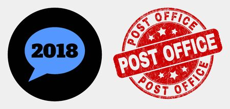 Rounded 2018 message balloon pictogram and Post Office seal stamp. Red rounded distress seal stamp with Post Office text. Blue 2018 message balloon symbol on black circle.