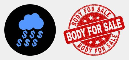 Rounded dollar rain cloud icon and Body for Sale seal stamp. Red rounded grunge seal with Body for Sale caption. Blue dollar rain cloud icon on black circle. Ilustração