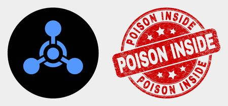 Rounded toxic Nerve agent icon and Poison Inside seal stamp. Red rounded scratched seal stamp with Poison Inside caption. Blue toxic Nerve agent symbol on black circle.