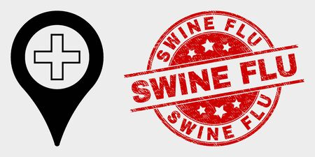 Vector medical map marker pictogram and Swine Flu seal stamp. Red round scratched seal with Swine Flu caption. Vector combination for medical map marker in flat style.
