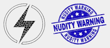 Pixel electricity mosaic pictogram and Nudity Warning seal. Blue vector round grunge seal with Nudity Warning message. Vector composition in flat style.