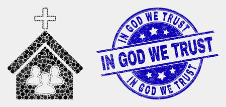 Dotted church people mosaic icon and In God We Trust stamp. Blue vector round distress seal stamp with In God We Trust title. Vector composition in flat style.