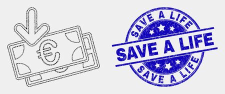 Pixel euro banknotes income mosaic pictogram and Save a Life seal stamp. Blue vector round grunge seal stamp with Save a Life phrase. Vector composition in flat style.
